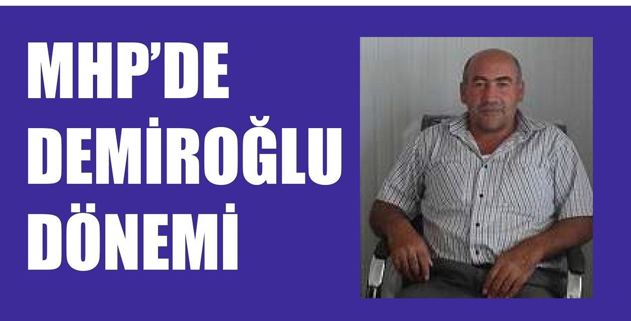 MHP'DE DEMİROĞLU DÖNEMİ